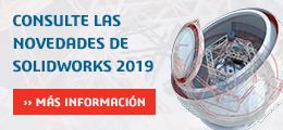 Consulta las novedades de SOLIDWORKS 2019