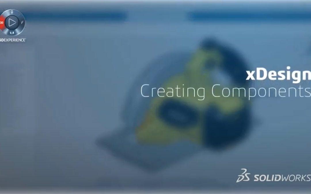 06 – Creación de componentes con xDesign en la 3DEXPERIENCE